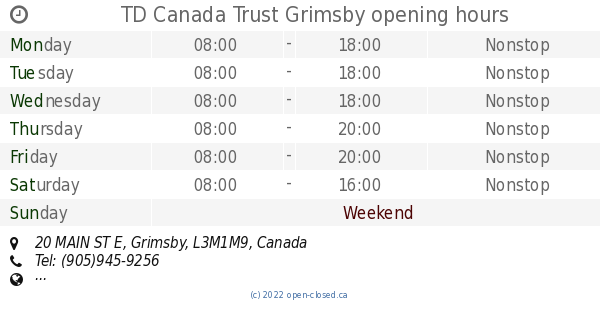 TD Canada Trust Grimsby opening hours, 20 MAIN ST E