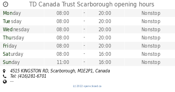 TD Canada Trust Scarborough opening hours, 4515 KINGSTON RD