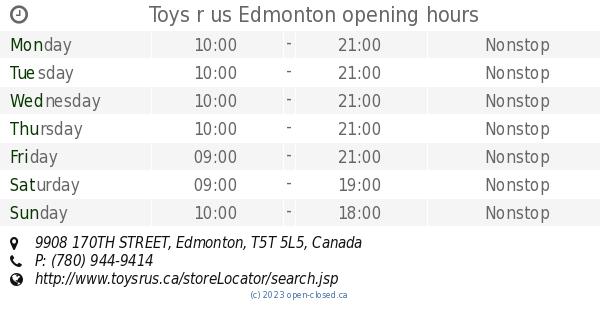 Toys R Us Edmonton Opening Hours 9908 170th Street