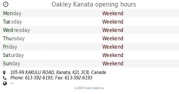 Oakley Kanata Opening Hours 105 99 KAKULU ROAD