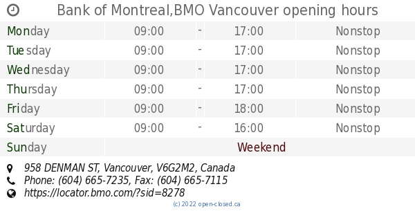 BMO Vancouver hours, 958 DENMAN ST