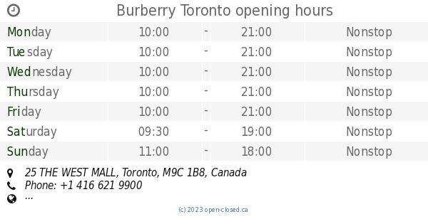 dc70efd61dbc Burberry Toronto opening hours