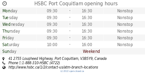 HSBC Port Coquitlam opening hours, 41 2755 Lougheed Highway