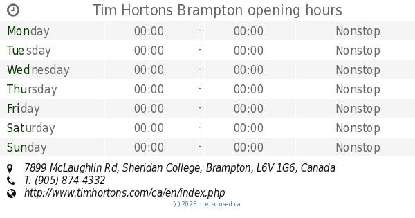 Tim Hortons Brampton Opening Hours 7899 McLaughlin Rd Sheridan College
