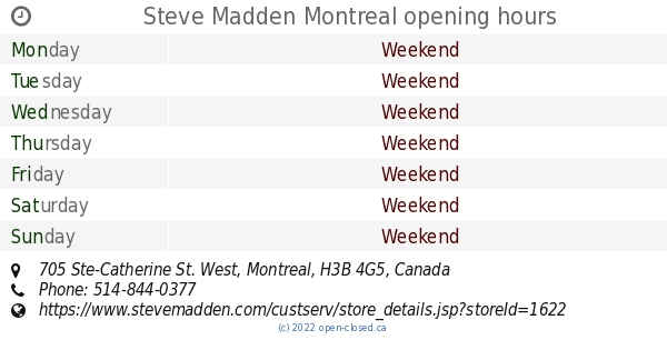 ba4ef6b9485 Steve Madden Montreal opening hours