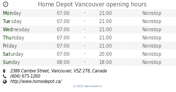 52b0bccbcd1 Home Depot Vancouver opening hours